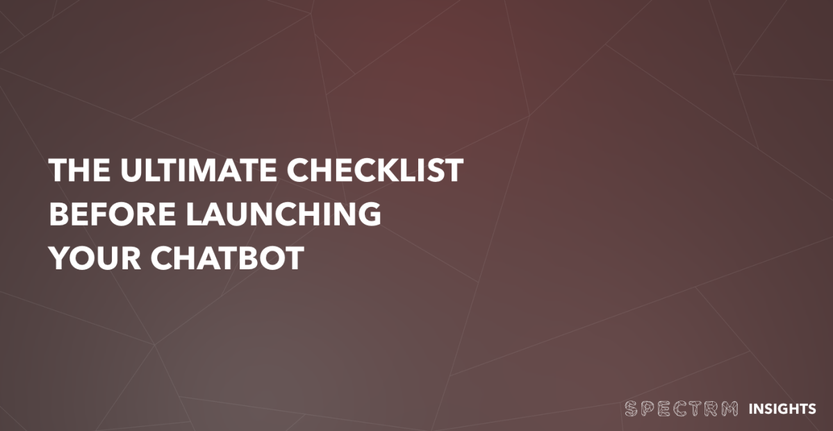 Ready for take-off – The ultimate checklist before you launch yourchatbot